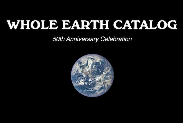 Stewart Brand Whole Earth Catalog 50th Anniversary Celebration