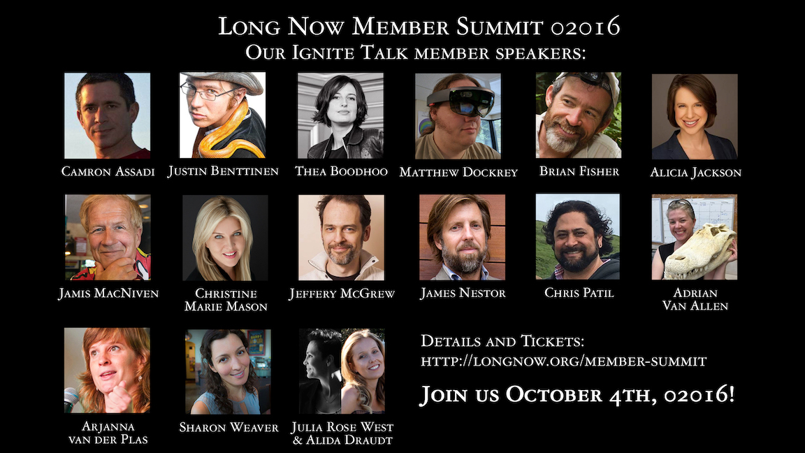 Our lineup of Ignite Talks by Long Now members--only at our Member Summit